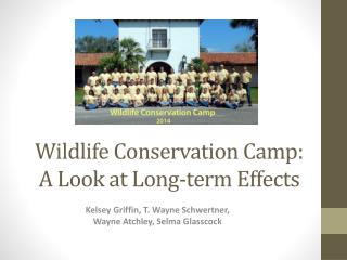 Wildlife Conservation Camp: A  L ook at Long-term  E ffects