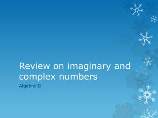 Review on imaginary and complex numbers