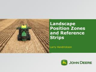 Landscape Position Zones and Reference Strips