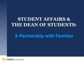 STUDENT AFFAIRS &  THE DEAN OF STUDENTS: