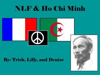 NLF & Ho Chi Minh