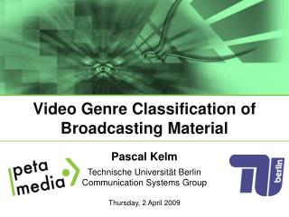Video Genre Classification of Broadcasting Material