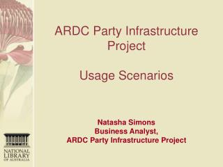 ARDC Party Infrastructure Project Usage Scenarios