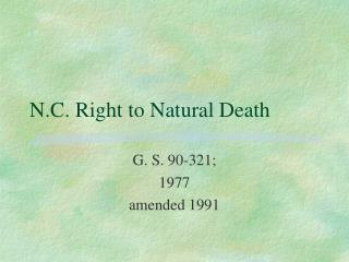 N.C. Right to Natural Death