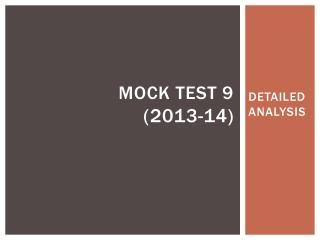 MOCK TEST 9 (2013-14)