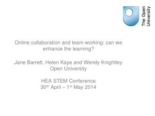 Online collaboration and team-working: can we enhance the learning?