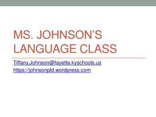 Ms. Johnson's Language Class