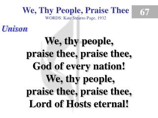 We, Thy People, Praise Thee (Verse 1)