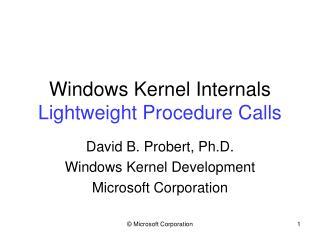 Windows Kernel Internals Lightweight Procedure Calls