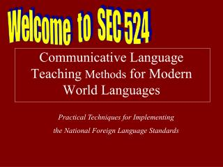 Communicative Language Teaching  Methods  for Modern World Languages