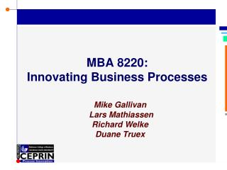 MBA 8220: Innovating Business Processes