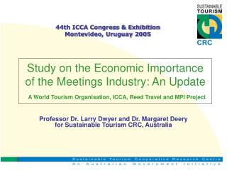 Professor Dr. Larry Dwyer and Dr. Margaret Deery for Sustainable Tourism CRC, Australia