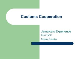 Customs Cooperation
