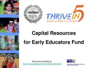 Documents posted at:  cybergrants/BostonEarlyEd