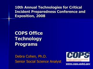 Debra Cohen, Ph.D. 	Senior Social Science Analyst