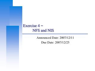 Exercise 4  � 	NFS and NIS