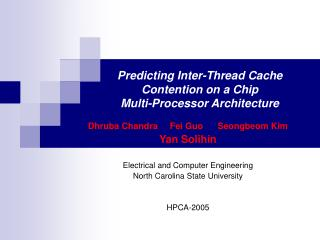 Predicting Inter-Thread Cache Contention on a Chip  Multi-Processor Architecture