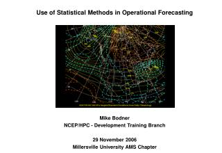 Use of Statistical Methods in Operational Forecasting
