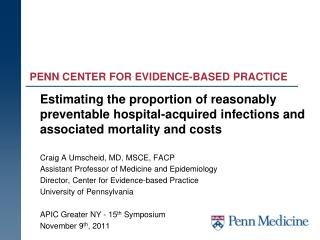 PENN CENTER FOR EVIDENCE-BASED PRACTICE