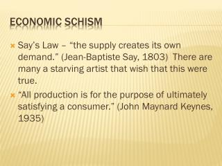 Economic schism