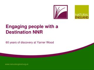 Engaging people with a Destination NNR