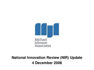 National Innovation Review (NIR) Update 4 December 2008