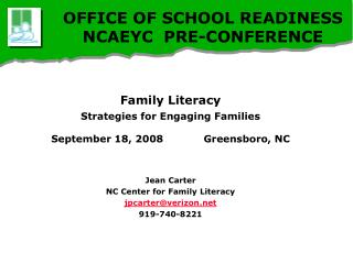 OFFICE OF SCHOOL READINESS NCAEYC  PRE-CONFERENCE