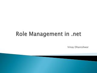 Role Management in