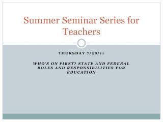 Summer Seminar Series for Teachers