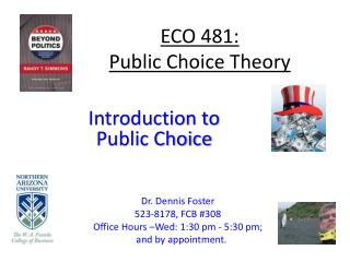 ECO 481: Public Choice Theory
