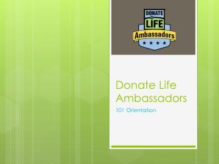 Donate Life Ambassadors