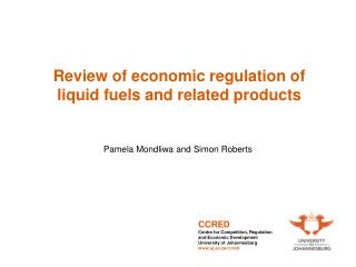 Review of economic regulation of liquid fuels and related products