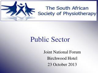 Joint National Forum  Birchwood Hotel 23 October 2013