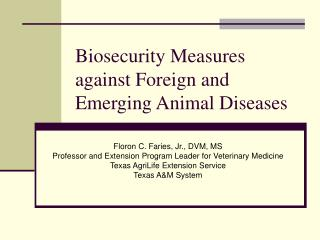 Biosecurity Measures against Foreign and Emerging Animal Diseases
