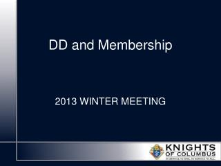 DD and Membership