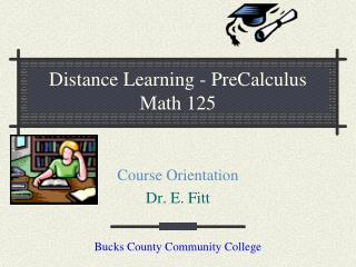 Distance Learning - PreCalculus Math 125