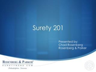 Surety 201