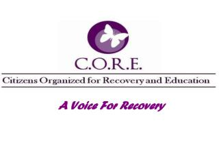 A Voice For Recovery
