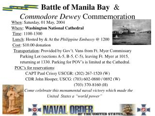 Battle of Manila Bay   &  Commodore Dewey  Commemoration