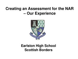 Creating an Assessment for the NAR – Our Experience