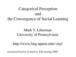 Categorical Perception and the Convergence of Social Learning