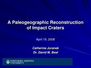 A Paleogeographic Reconstruction of Impact Craters