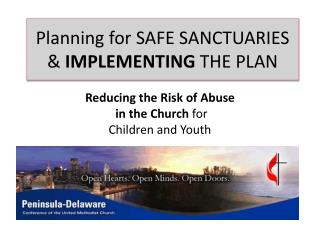 Planning for SAFE SANCTUARIES &  IMPLEMENTING  THE PLAN