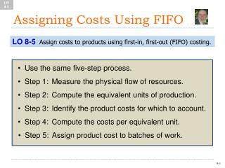 Assigning Costs Using FIFO