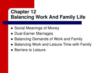 Chapter 12 Balancing Work And Family Life