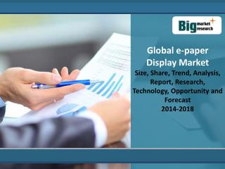 Global e-paper Display Market 2014 - 2018