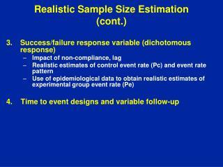 Realistic Sample Size Estimation (cont.)