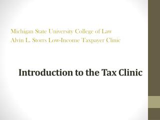 Introduction to the Tax Clinic