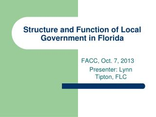 Structure and Function of Local Government in Florida