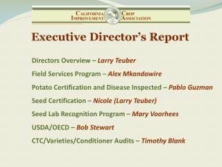 Directors  O verview  –  Larry Teuber Field Services Program  –  Alex Mkandawire